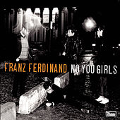 No You Girls de Franz Ferdinand