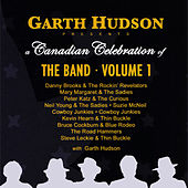 Garth Hudson Presents a Canadian Celebration of The Band - Volume 1 von Various Artists