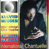 International Chantuelle by David Rudder