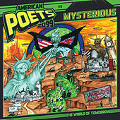 World of Tomorrow (American Poets 2099 Vs. Mysterious) by American Poets 2099