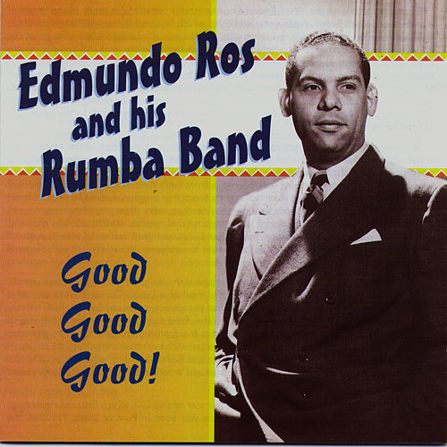 Good Good Good! by Edmundo Ros