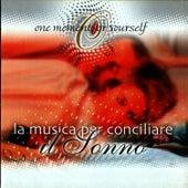 La Musica Per Conciliare: Il Sonno by Massimo Farao