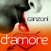 Canzoni D'Amore by Various Artists
