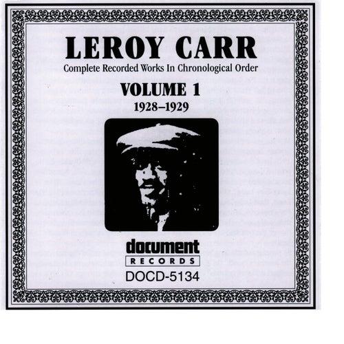 Leroy Carr Vol. 1 (1928-1929) by Leroy Carr