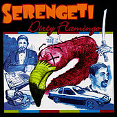 Dirty Flamingo by Serengeti