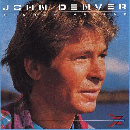 Higher Ground by John Denver