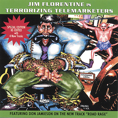 Terrorizing Telemarketers 1 by Jim Florentine