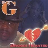 Broken Hearted by Big G