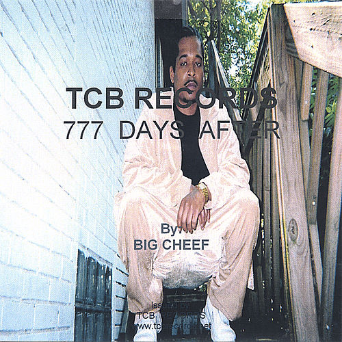 777 Days After by Big Cheef