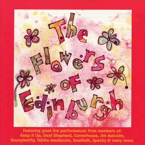 The Flowers of Edinburgh - Tartan Tapes by Various Artists