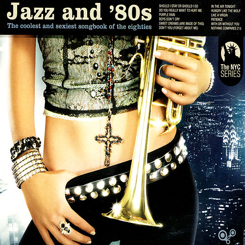 Jazz And 80's by Various Artists