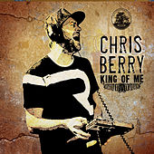 King of Me by Chris Berry