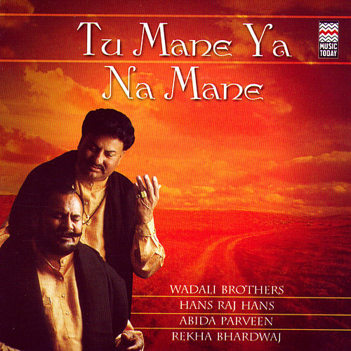 Tu Mane Ya Na Mane by Various Artists