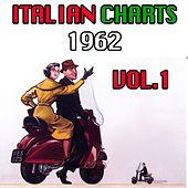 Italian Charts 1962, Vol. 1 by Various Artists