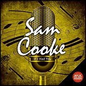 If I Had You by Sam Cooke
