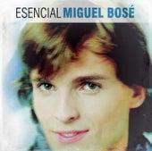 Esencial Miguel Bose de Miguel Bosé