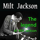 The Legend of Milt Jackson by Milt Jackson