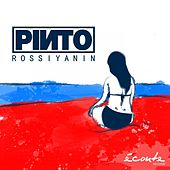 Rossiyanin - Single de Pinto