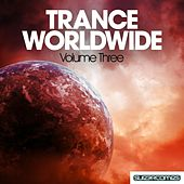 Trance Worldwide Vol. Three - EP de Various Artists