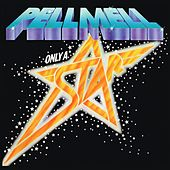 Only a Star by Pell Mell