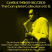 Charlie Parker Records: The Complete Collection, Vol. 12 by Various Artists