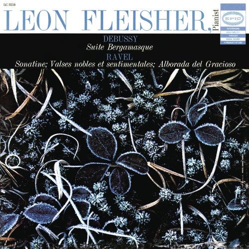 Debussy: Suite Bergamasque; Ravel: Sonatine, Valses Nobles et Sentimentales, Alborada del Gracioso (from 'Miroirs') by Leon Fleisher
