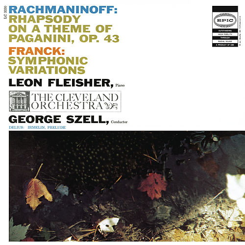 Rachmaninoff: Rhapsody On A Theme Of Paganini, Op. 43; Franck: Symphonic Variations For Piano And Orchestra; Delius: Prelude to 'Irmelin' by Various Artists