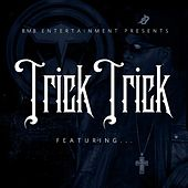 Featuring by Trick Trick