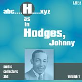 H as in HODGES, Johnny (Volume 1) von Johnny Hodges