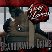 Scandinavian Crime EP de Army of Lovers