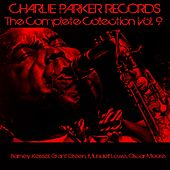 Charlie Parker Records: The Complete Collection, Vol. 9 de Various Artists