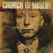 Thy Kingdom Scum by Church of Misery