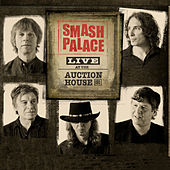 Smash Palace Live at the Auction House by Smash Palace