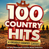 100 Country Hits & Greatest Country Classics - The Very Best Classic Country Music Collection de Various Artists