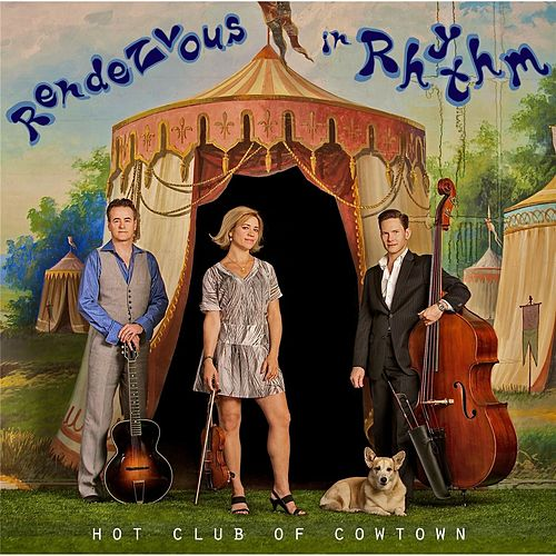 Rendezvous in Rhythm de Hot Club of Cowtown