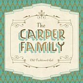 Old-Fashioned Gal by The Carper Family