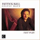 Celtic Harp: Fair Play by Patrick Ball