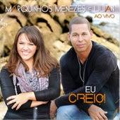 Eu Creio! (Live) by Lilian