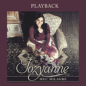 Meu Milagre (Playback) de Jozyanne