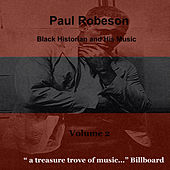 Paul Robeson: Black Historian,  Vol. 2 by Paul Robeson