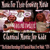 Classical Music For Kids, Vol. Twelve von Various Artists
