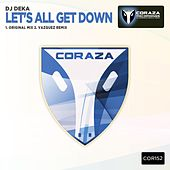 Let's All Get Down by DJ Deka