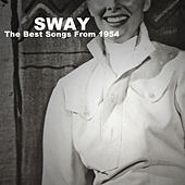 Sway: The Best Songs from 1954 by Various Artists