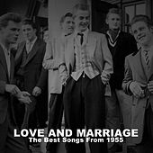 Love and Marriage: The Best Songs from 1955 by Various Artists
