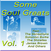 Some Soul Greats, Vol. 1 von Various Artists