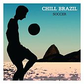 Chill Brazil Copa (Soccer) de Various Artists