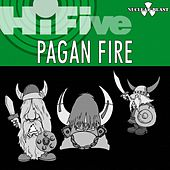 HiFive - Nuclear Blast Presents Pagan Fire by Various Artists