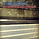 He's Got the Whole World in His Hands by Nina Simone