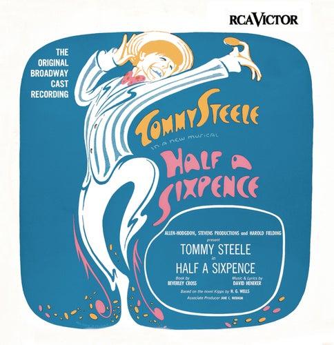 Half A Sixpence - Original Broadway Cast Recording by David Heneker