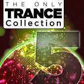 The Only Trance Collection 05 - EP von Various Artists